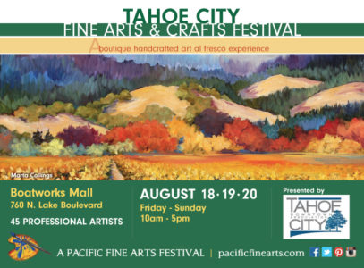 Tahoe City Fine Arts & Crafts Festival, August 18-20